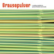 Brausepulver - 20 track Apricot & Firestation Towers Records CD compilation